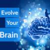 evolve brain